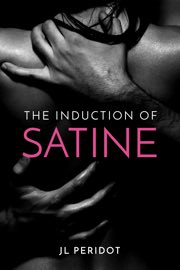 Book cover for The Induction of Satine by JL Peridot