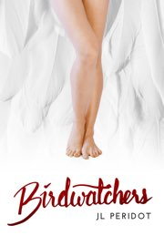 Book cover for Birdwatchers by JL Peridot