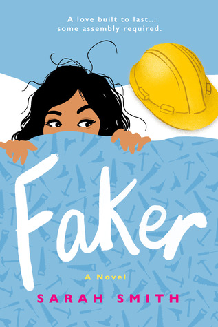 Cover of Faker by Sarah Smith: Next to a yellow construction hat, a Filipina heroine sneaks a peek from under a blue blanket
