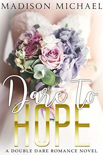 A bride carries a rose bouquet on the cover of Date to Hope by Madison Michael