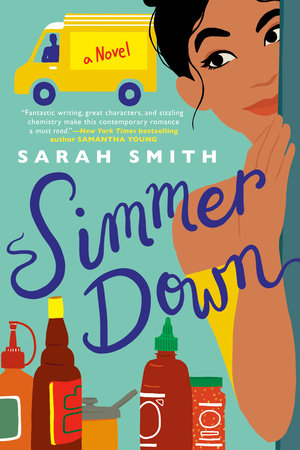 A woman peers around the corner over a row of condiments, while a food truck waits in the background on the cover of Simmer Down by Sarah Smith