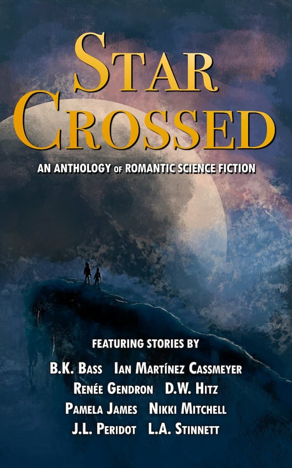 Silhouette of a couple looking out over a planet surrounded by clouds on the cover of Star Crossed, an anthology of romantic science fiction from Fedowar Press.