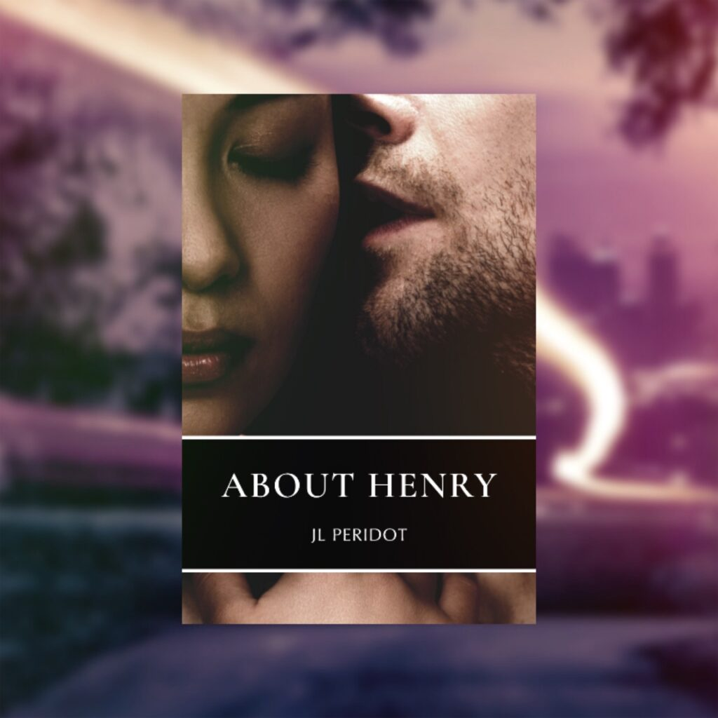 A white man kisses the cheek of an Asian woman on the cover of About Henry by JL Peridot